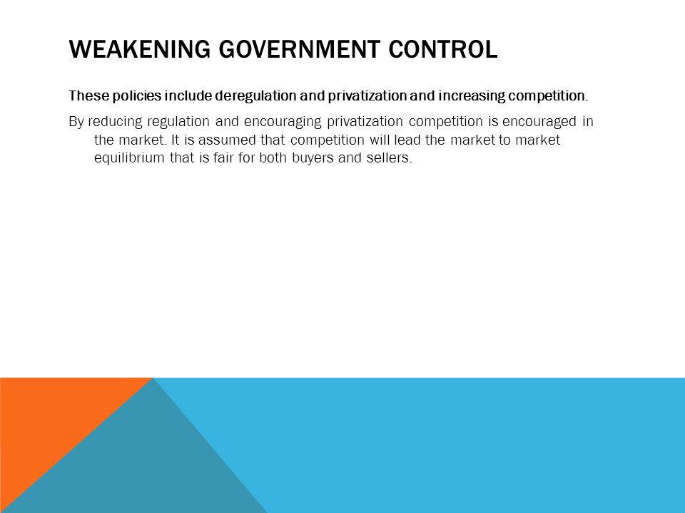 Weakening government control