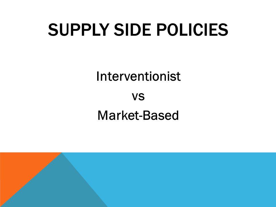 Interventionist vs Market-Based