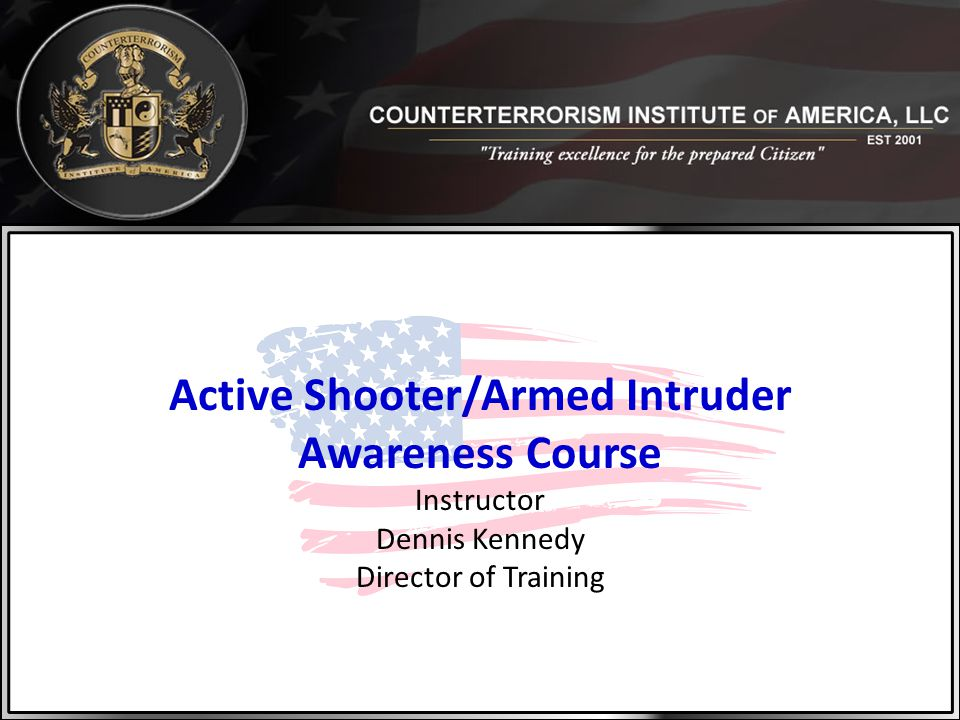 Active Shooter/Armed Intruder Awareness Course