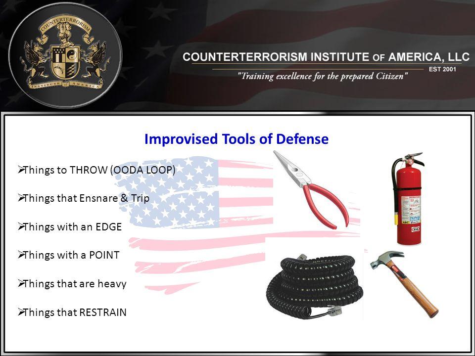 Improvised Tools of Defense