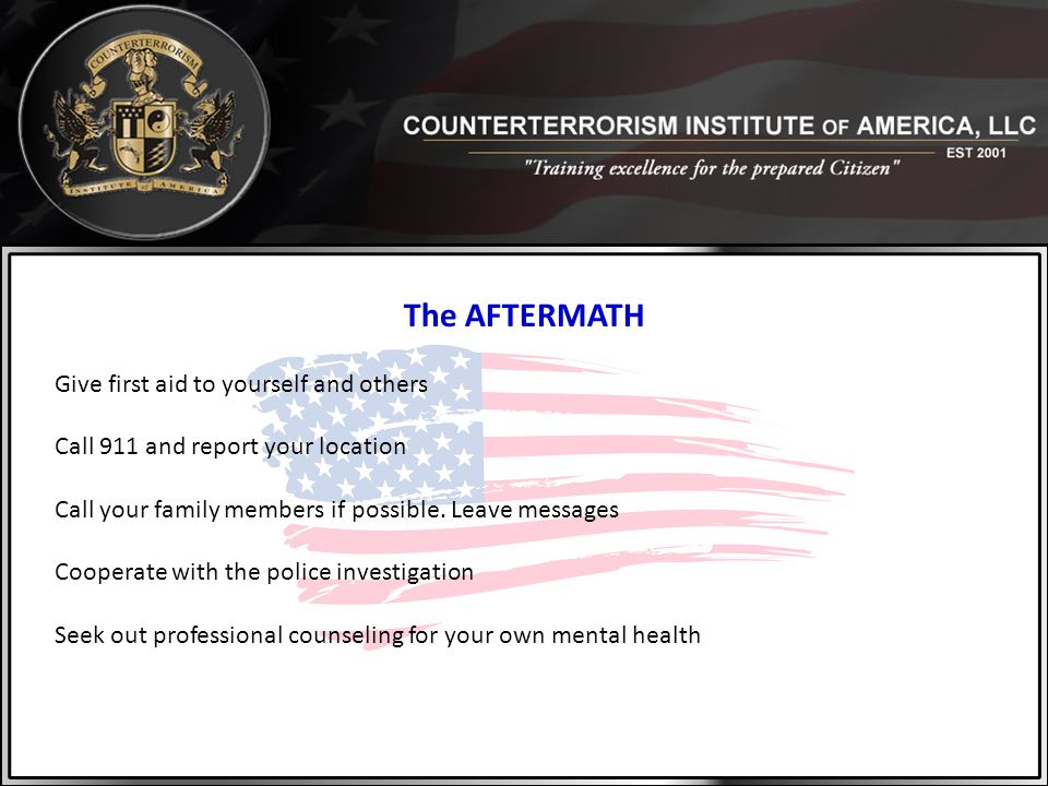 The AFTERMATH Give first aid to yourself and others