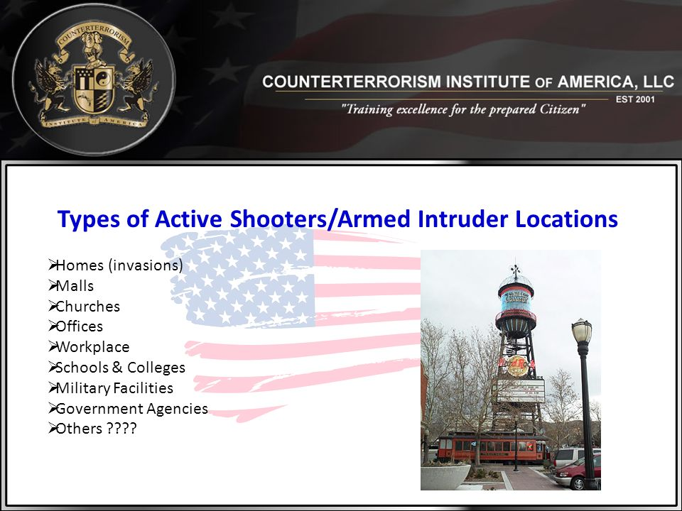 Types of Active Shooters/Armed Intruder Locations