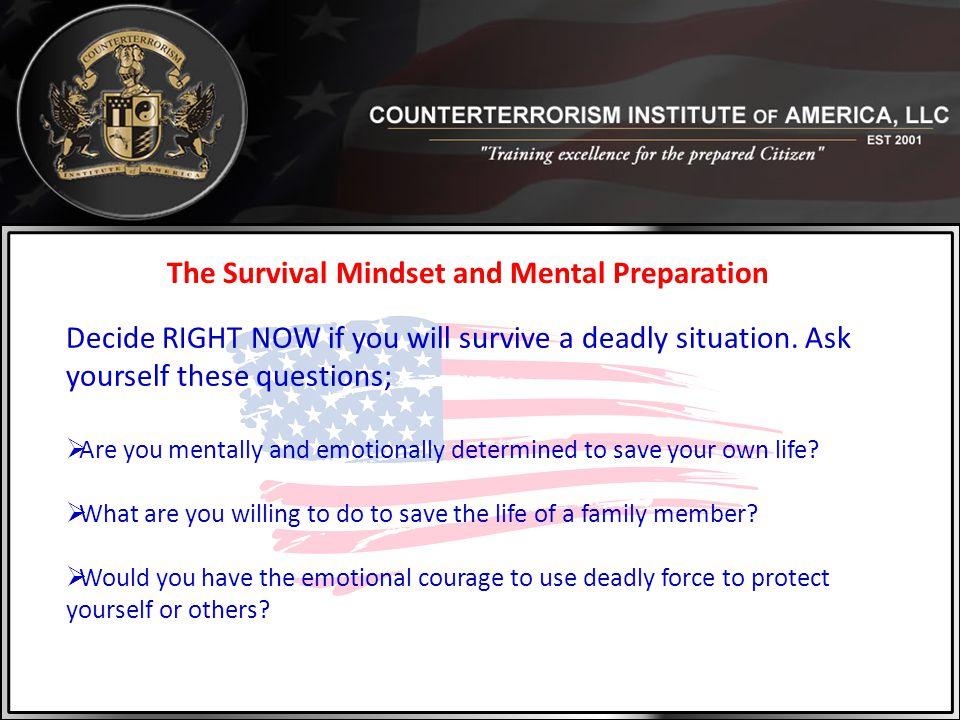 The Survival Mindset and Mental Preparation