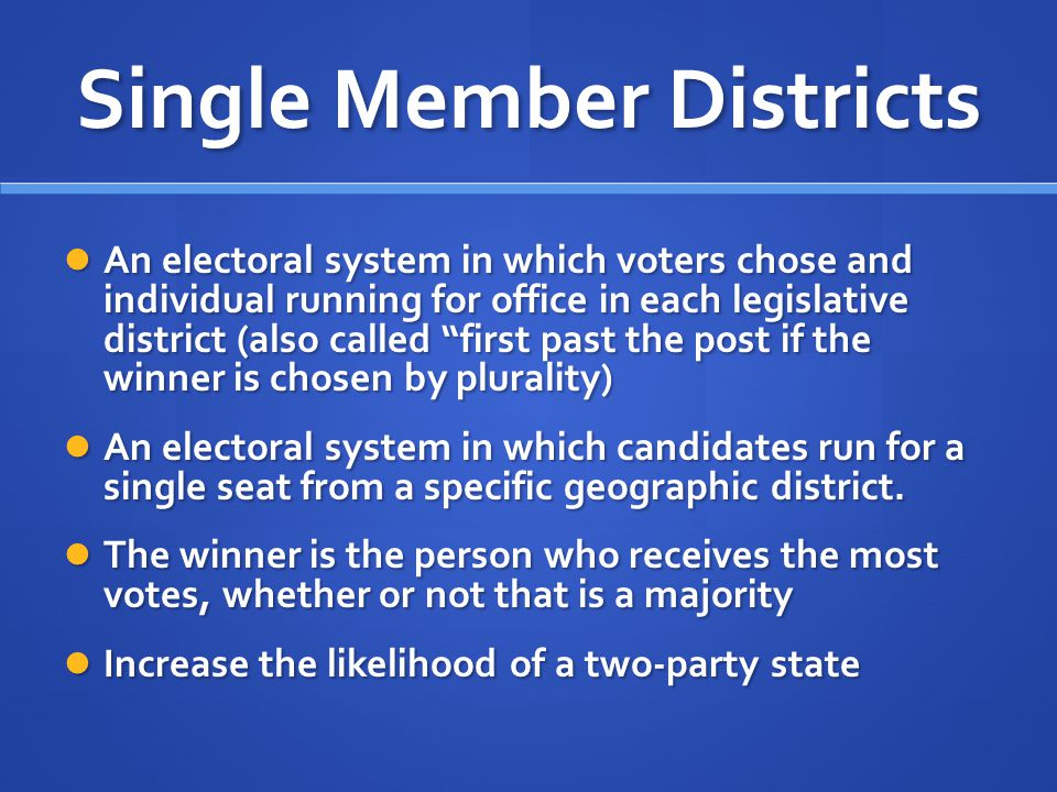 Single Member Districts