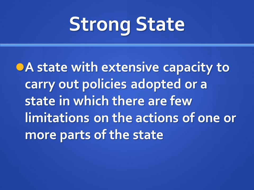Strong State