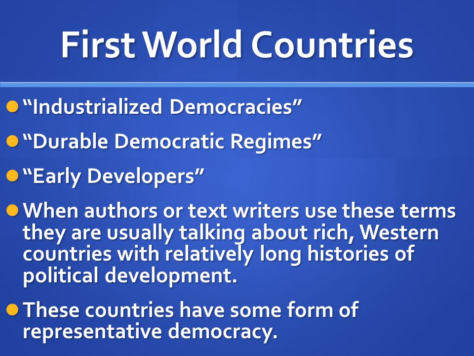 First World Countries Industrialized Democracies