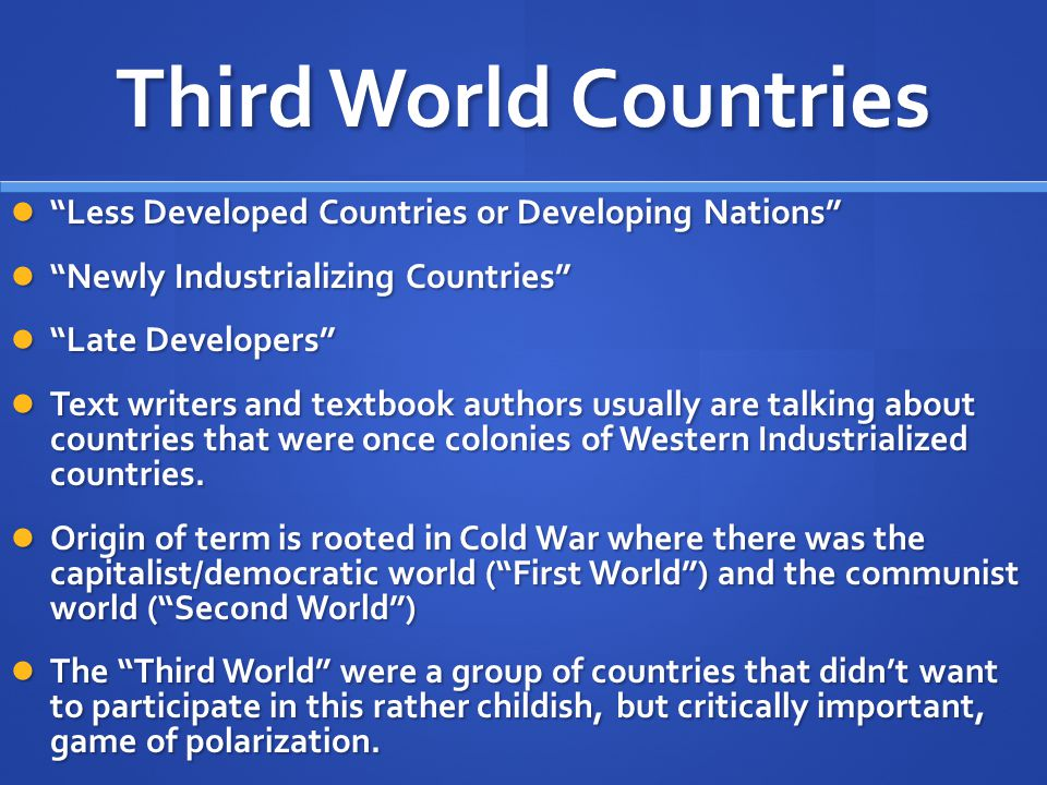 Third World Countries Less Developed Countries or Developing Nations