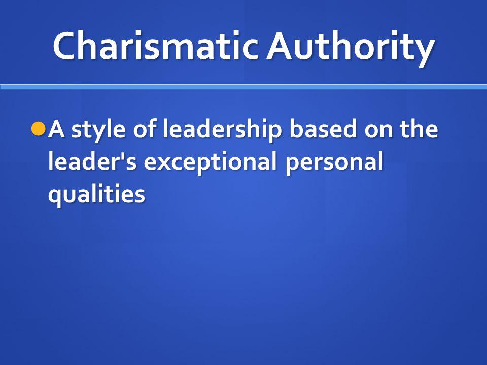 Charismatic Authority