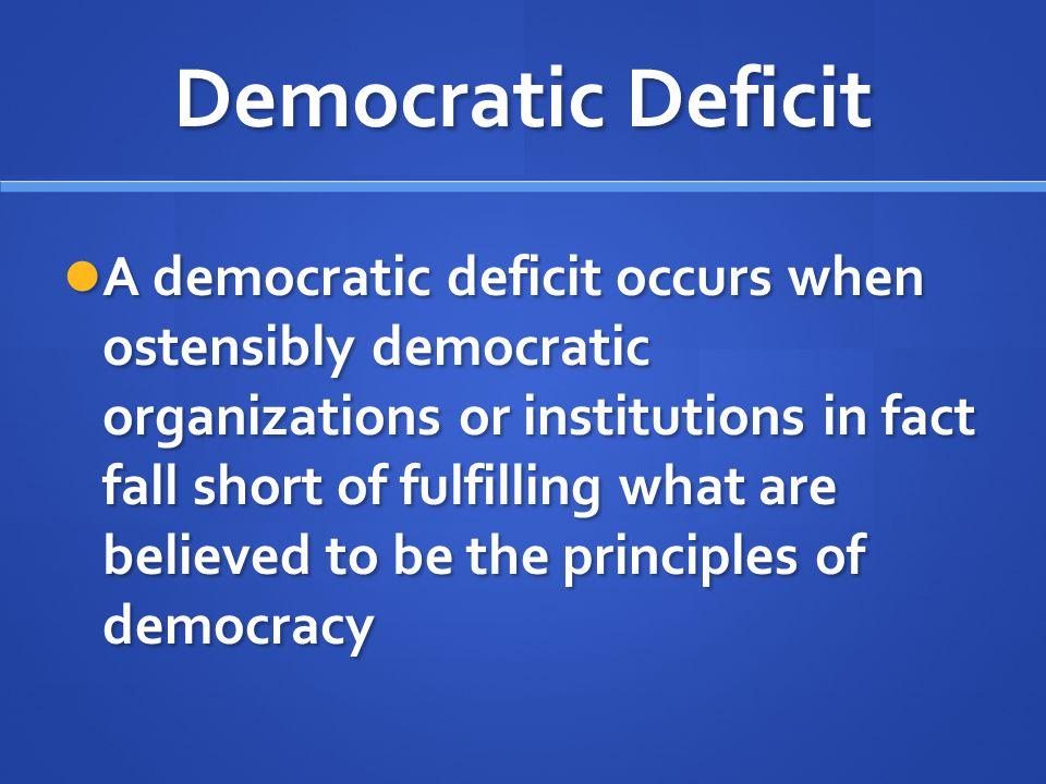Democratic Deficit