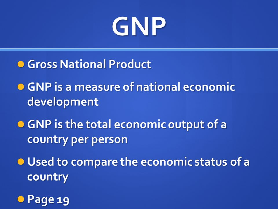GNP Gross National Product