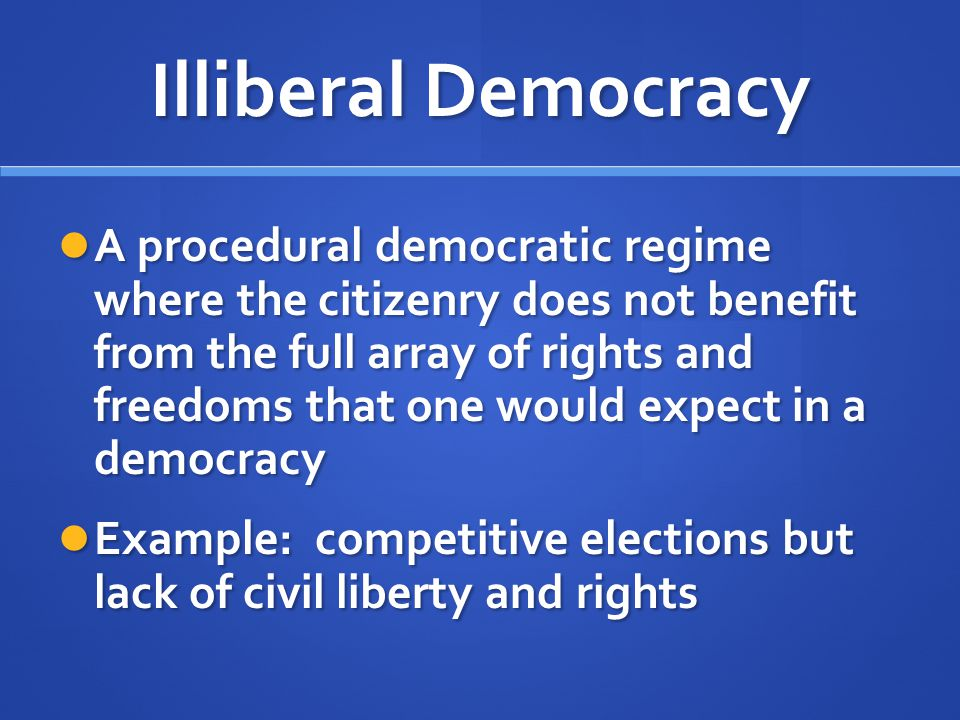Illiberal Democracy