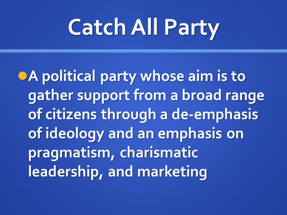 Catch All Party