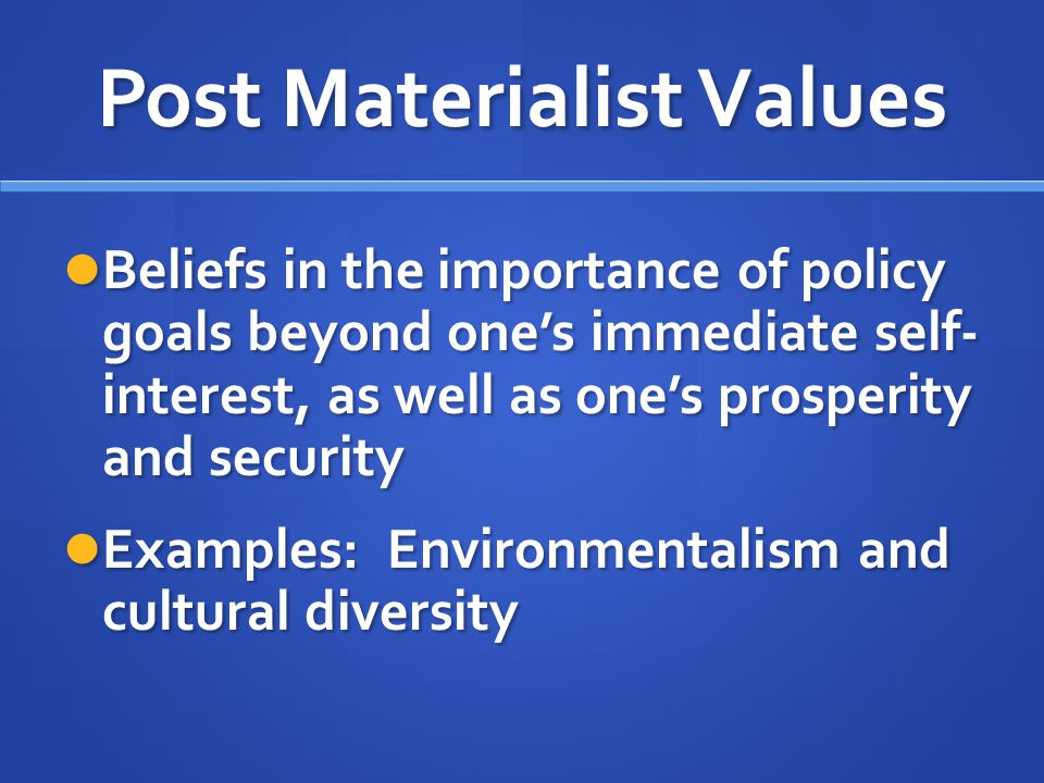 Post Materialist Values