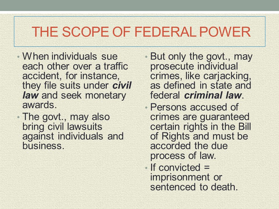 THE SCOPE OF FEDERAL POWER