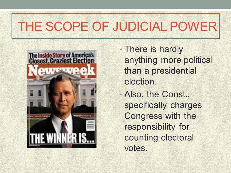 THE SCOPE OF JUDICIAL POWER