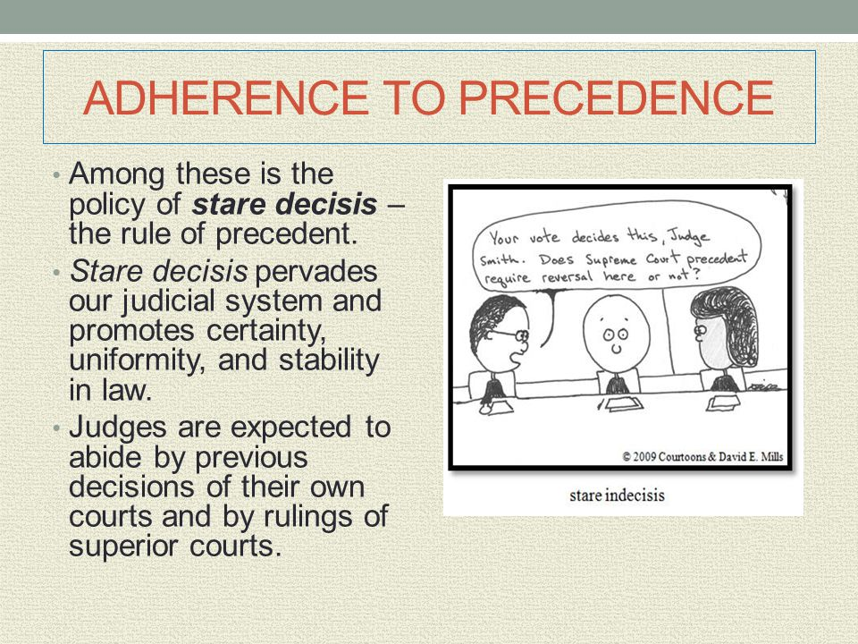 ADHERENCE TO PRECEDENCE