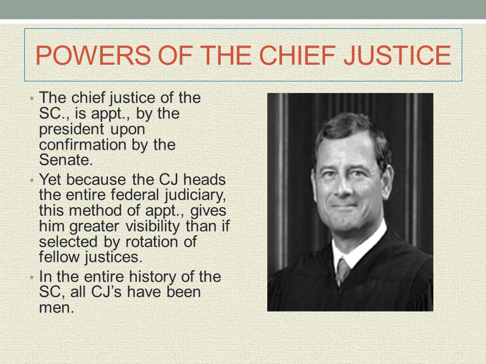 POWERS OF THE CHIEF JUSTICE