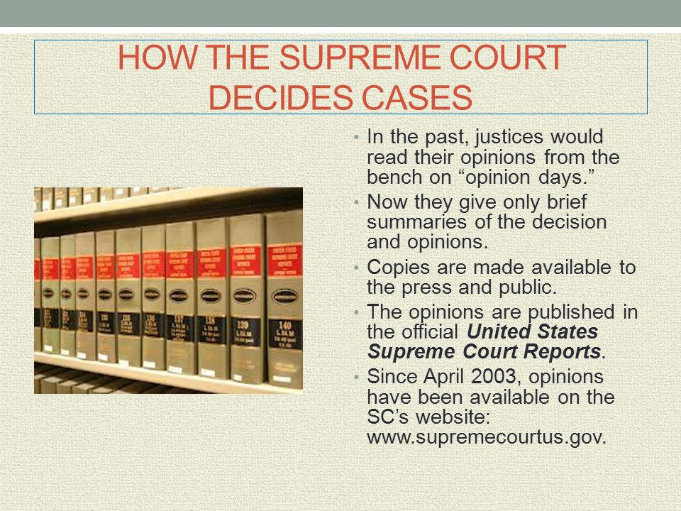HOW THE SUPREME COURT DECIDES CASES