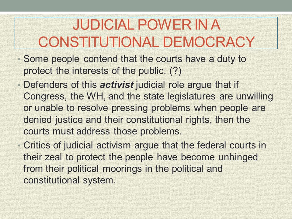 JUDICIAL POWER IN A CONSTITUTIONAL DEMOCRACY