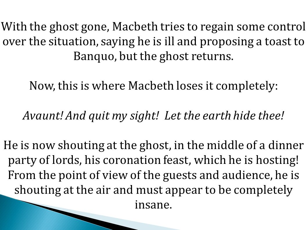 Now, this is where Macbeth loses it completely: