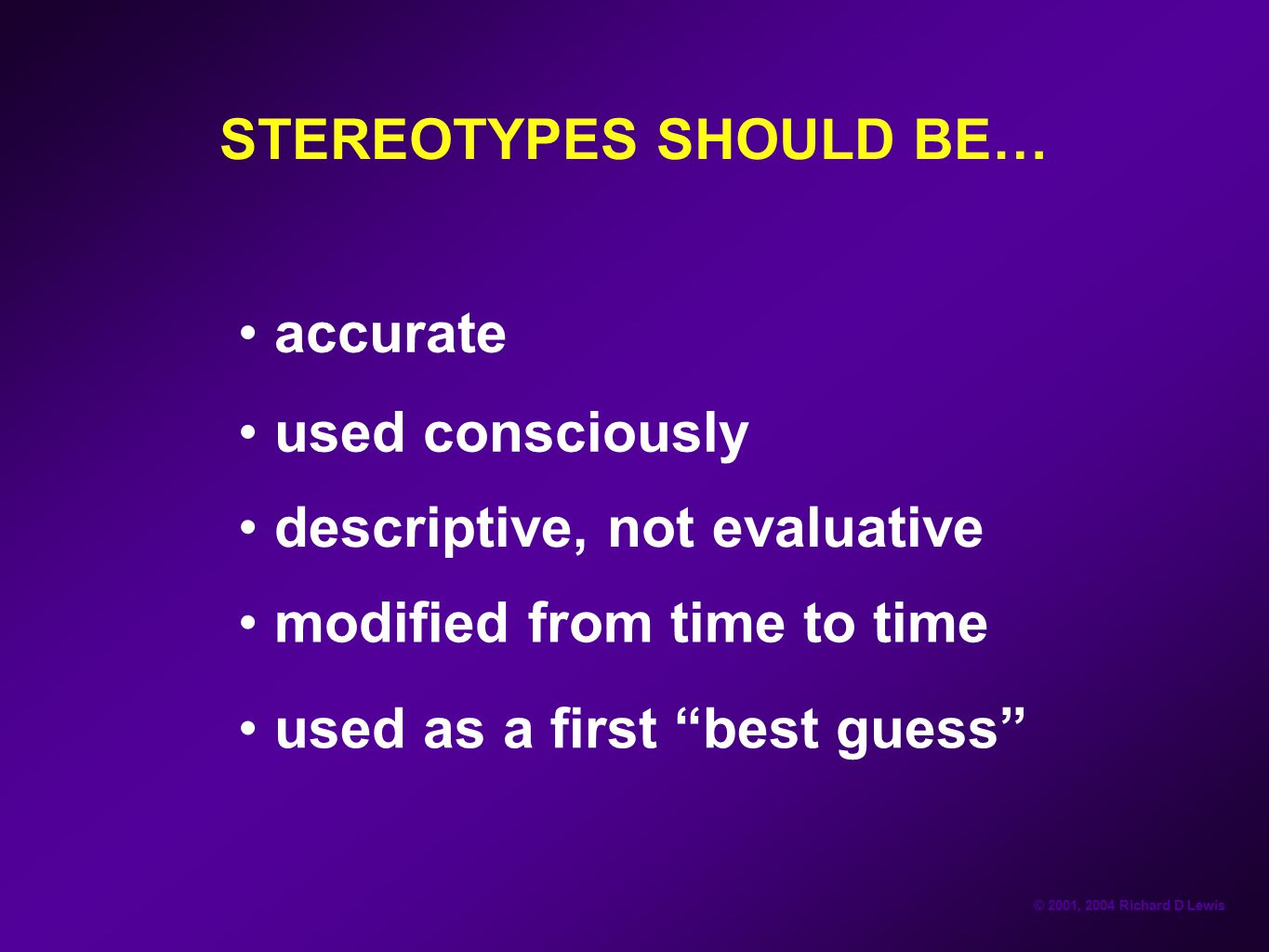 STEREOTYPES SHOULD BE…