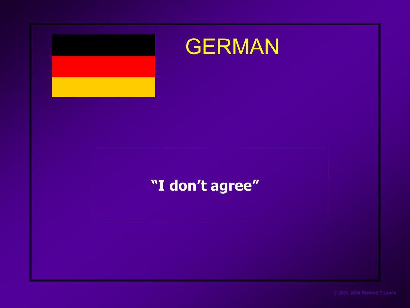 GERMAN I don't agree