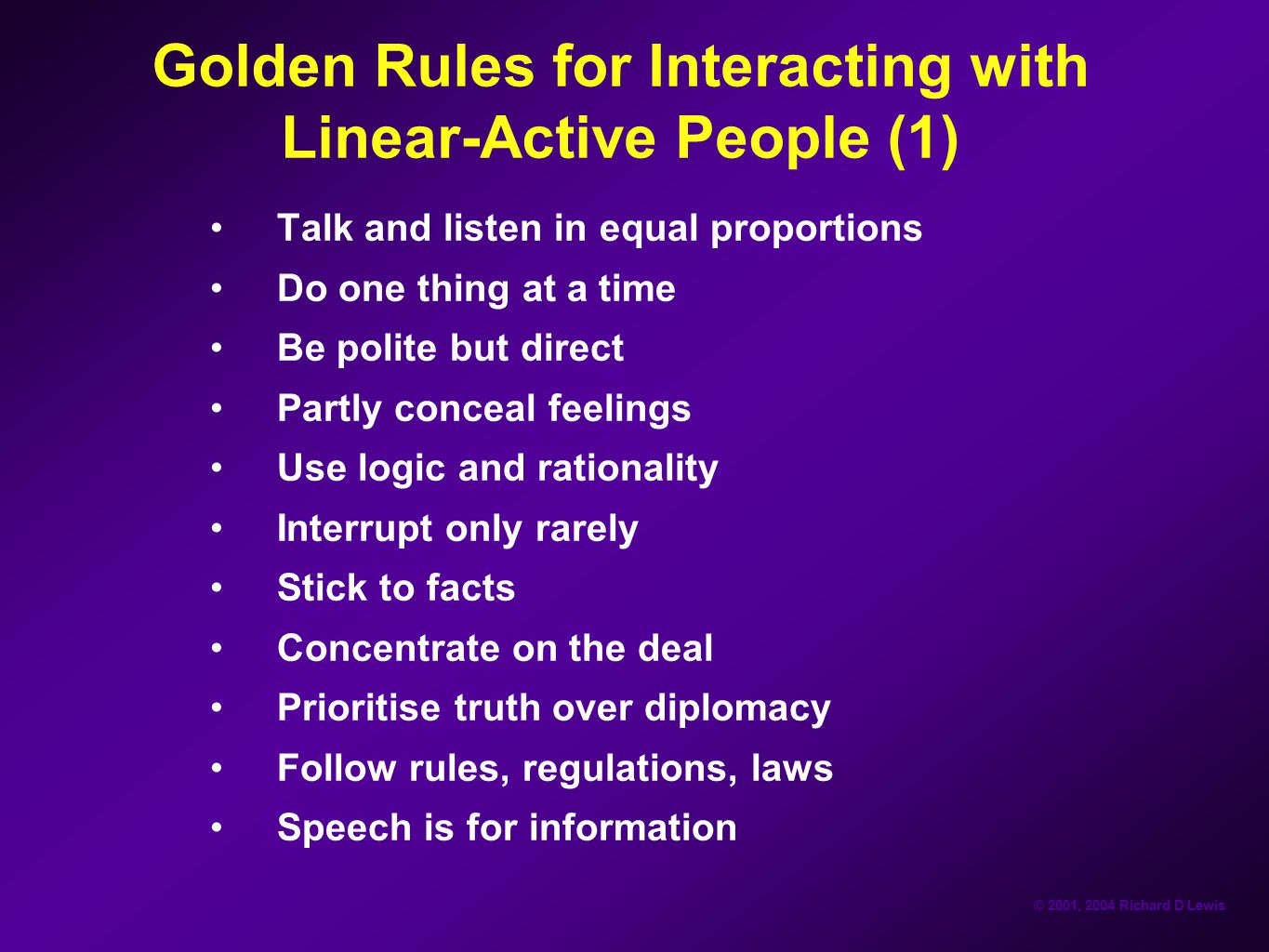 Golden Rules for Interacting with Linear-Active People (1)