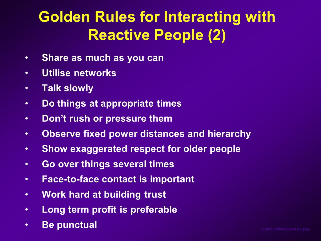 Golden Rules for Interacting with Reactive People (2)