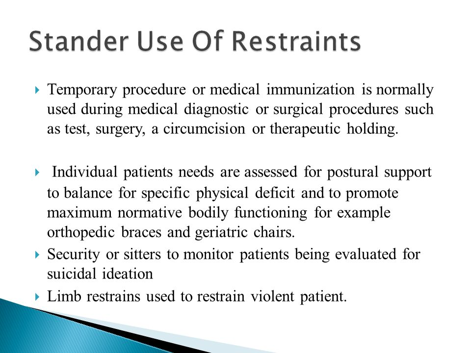 Stander Use Of Restraints