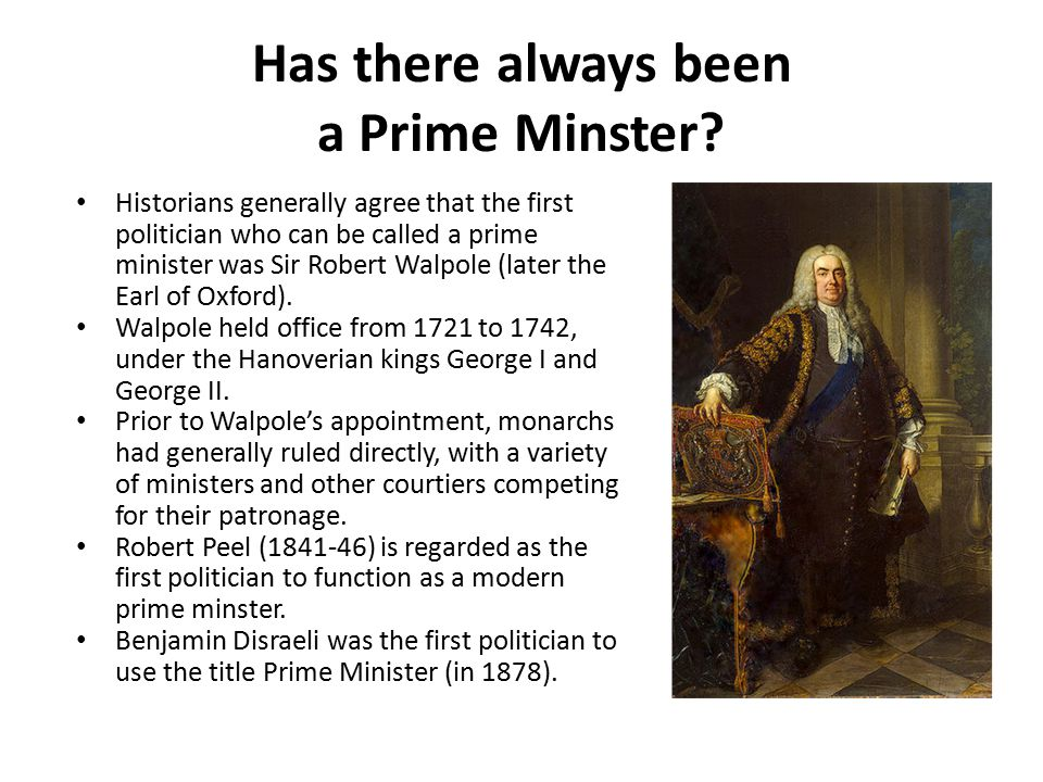 Has there always been a Prime Minster