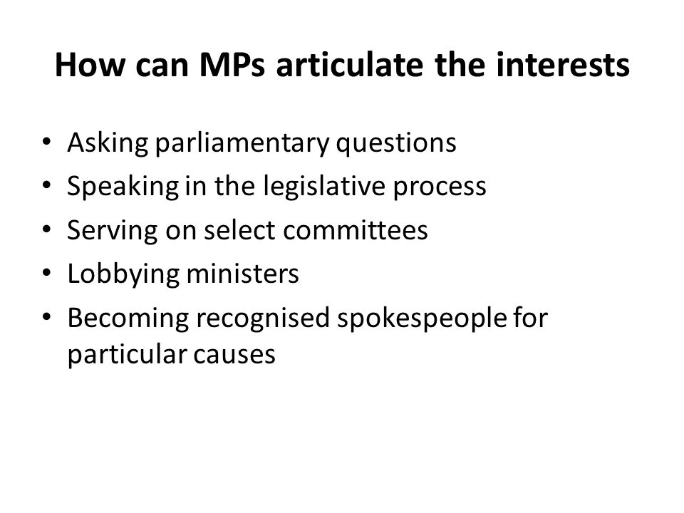 How can MPs articulate the interests