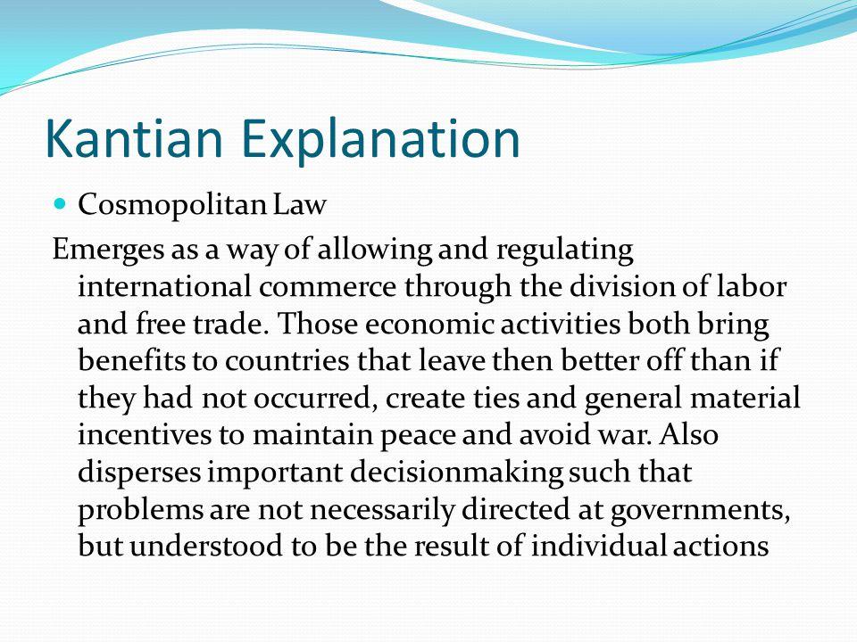Kantian Explanation Cosmopolitan Law