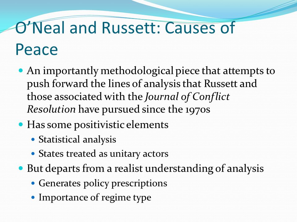 O'Neal and Russett: Causes of Peace
