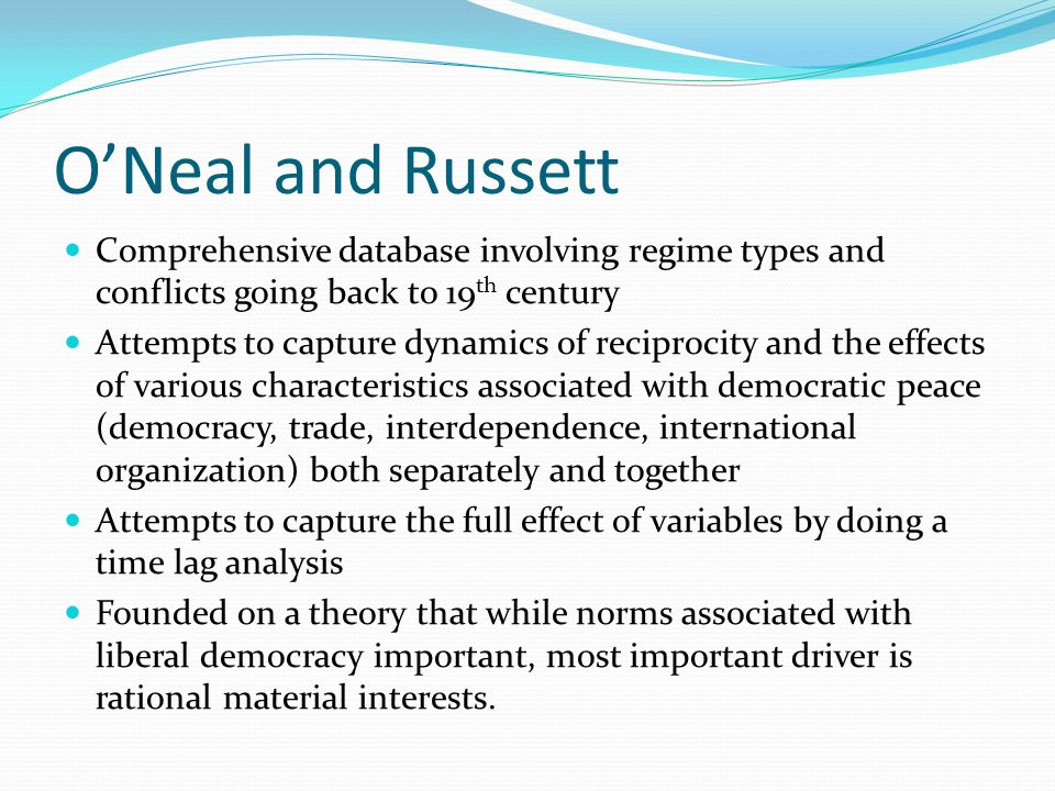 O'Neal and Russett Comprehensive database involving regime types and conflicts going back to 19th century.
