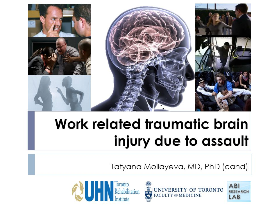Work related traumatic brain injury due to assault