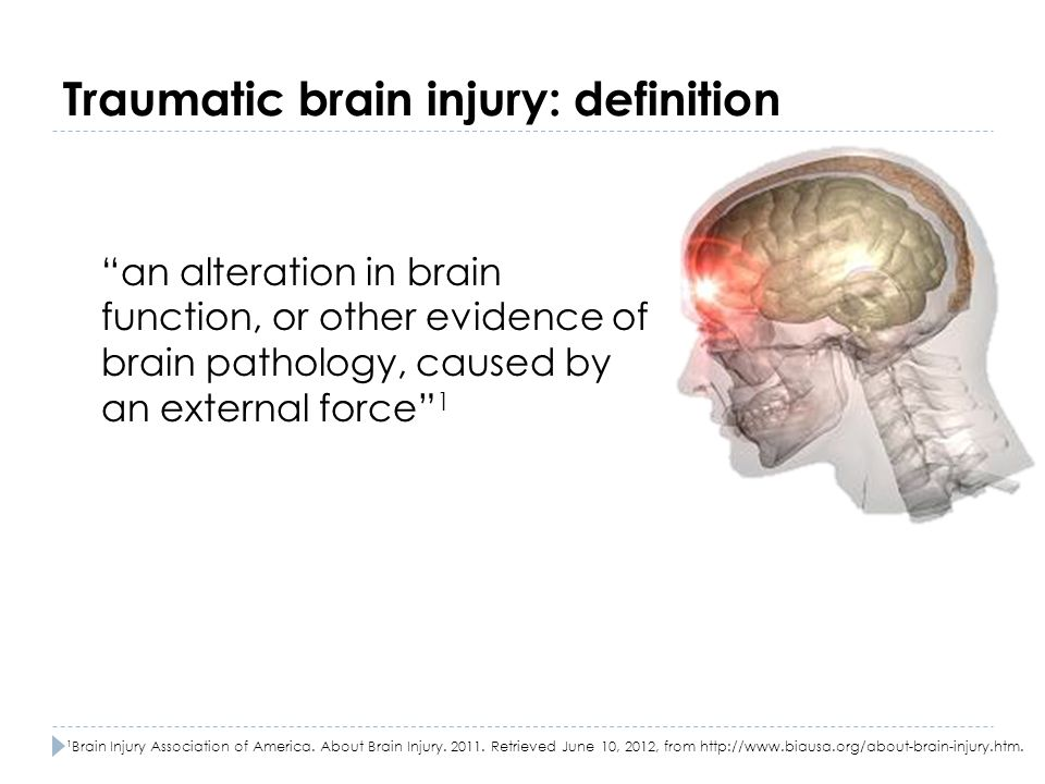 Traumatic brain injury: definition
