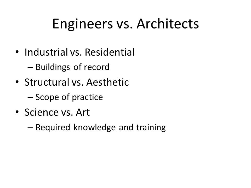 Engineers vs. Architects