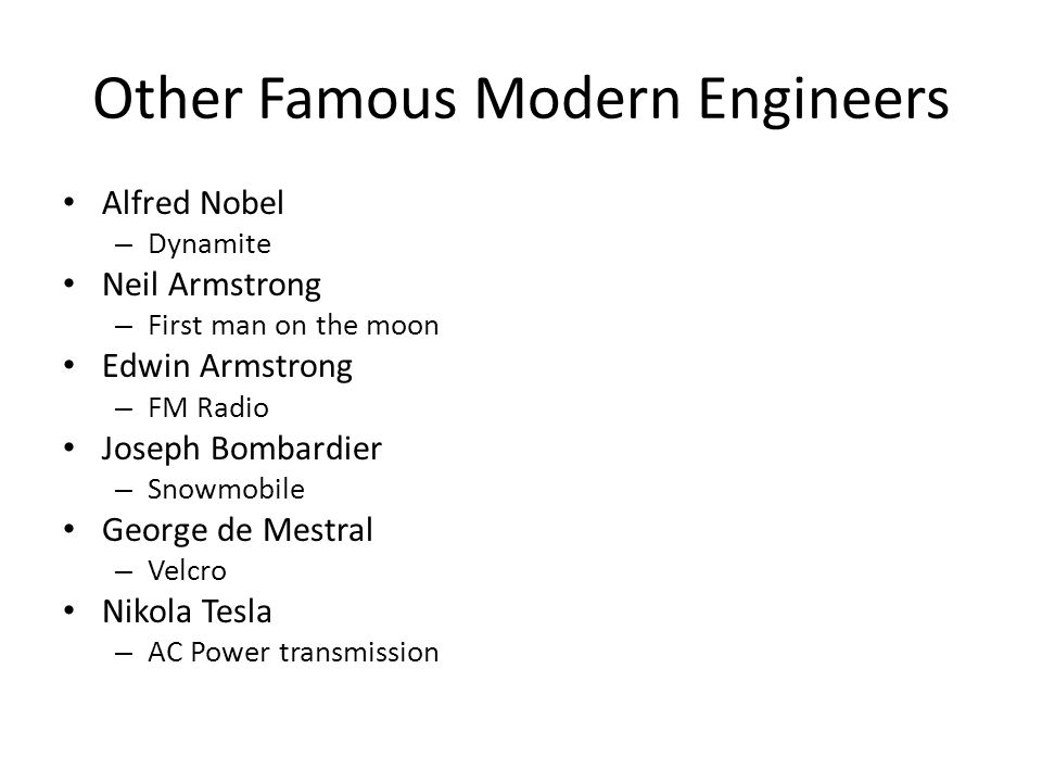 Other Famous Modern Engineers
