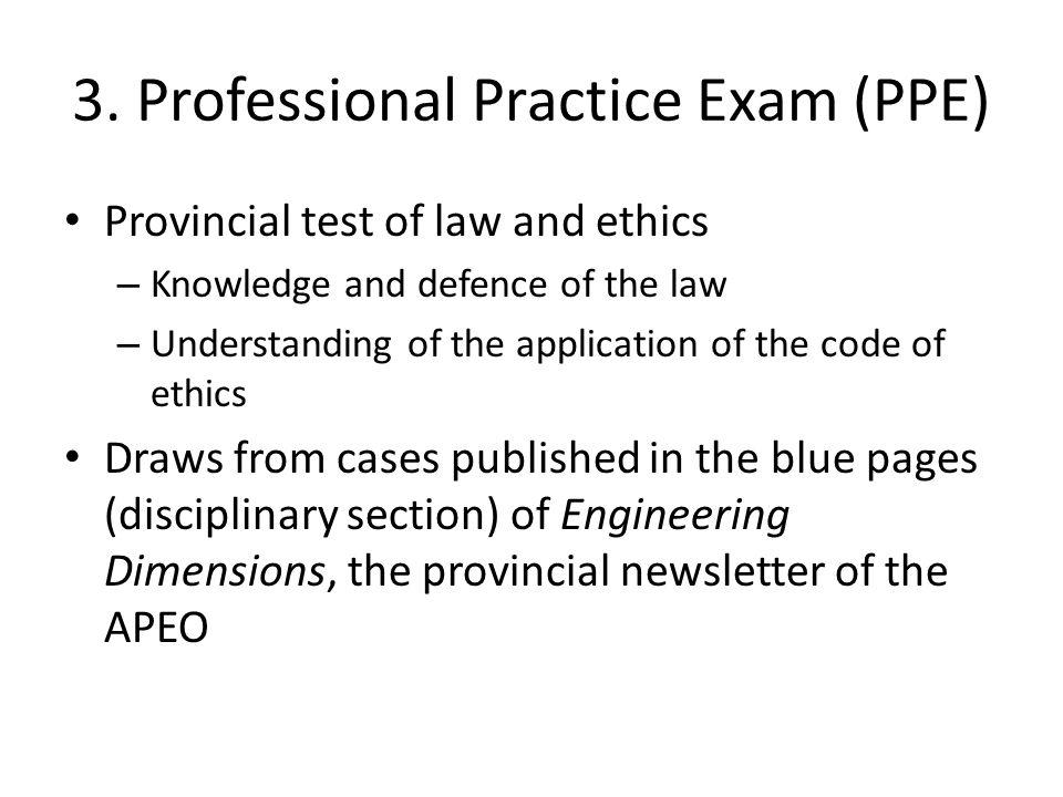 3. Professional Practice Exam (PPE)