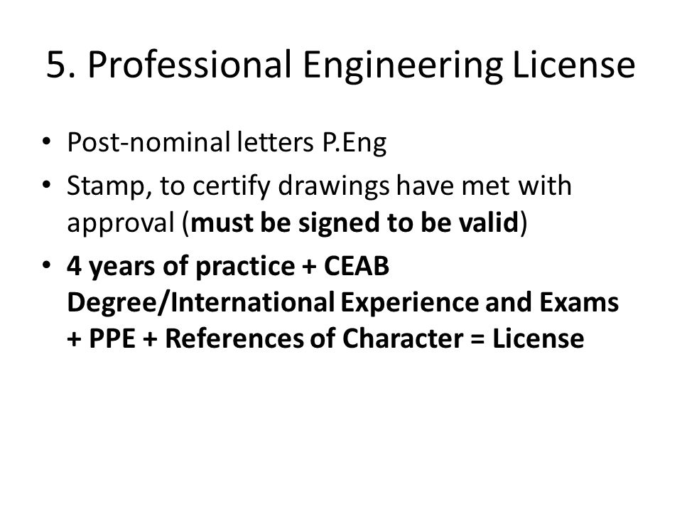 5. Professional Engineering License