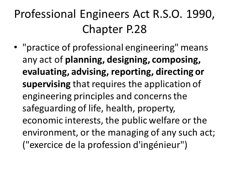 Professional Engineers Act R.S.O. 1990, Chapter P.28