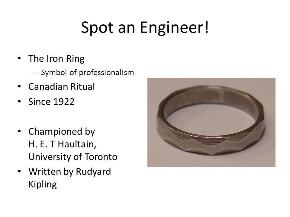 Spot an Engineer! The Iron Ring Canadian Ritual Since 1922