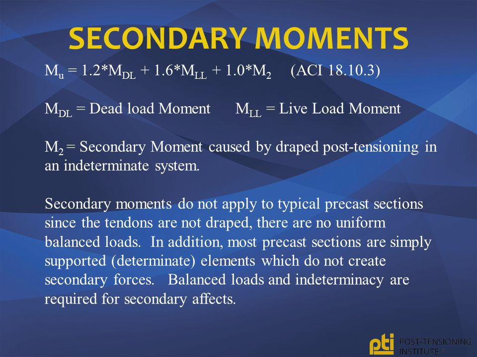 Secondary Moments Mu = 1.2*MDL + 1.6*MLL + 1.0*M2 (ACI 18.10.3)