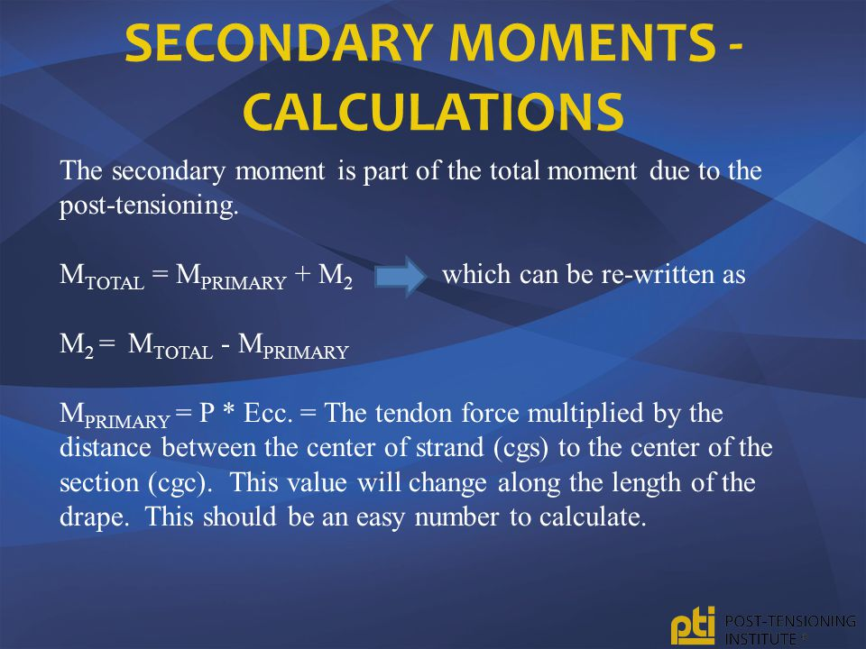 Secondary Moments - Calculations