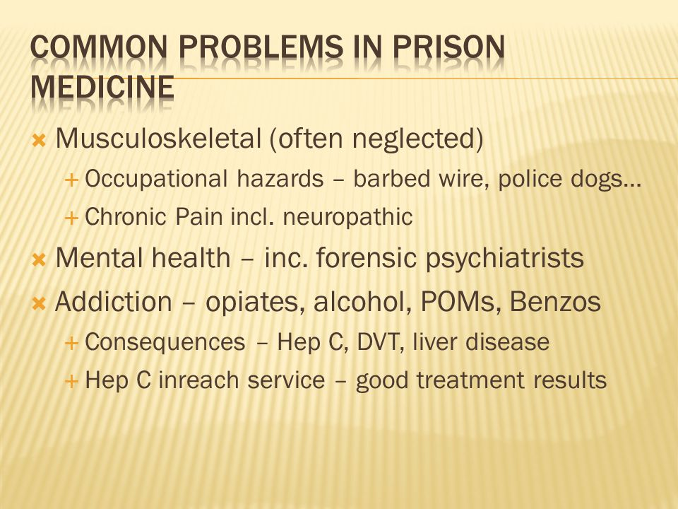 Common Problems in prison medicine