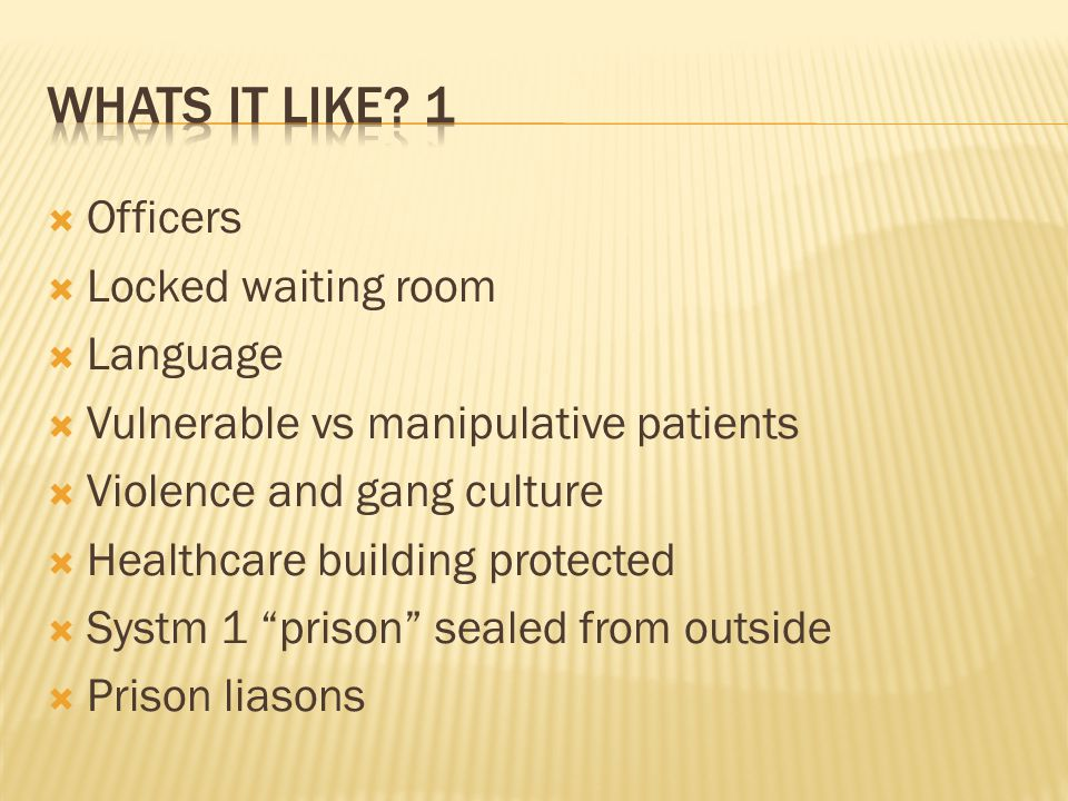 Whats It like 1 Officers Locked waiting room Language