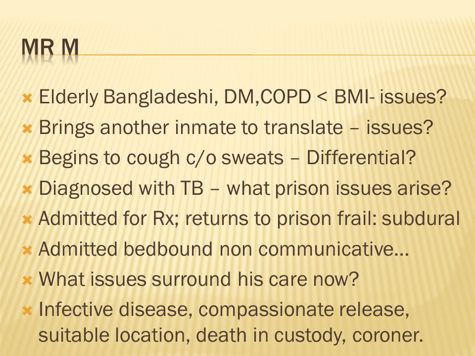 Mr M Elderly Bangladeshi, DM,COPD < BMI- issues