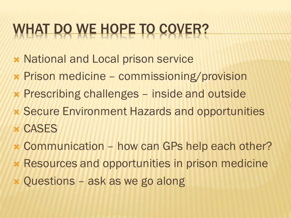 What do we hope to cover National and Local prison service