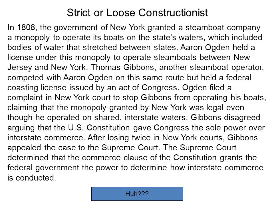Strict or Loose Constructionist