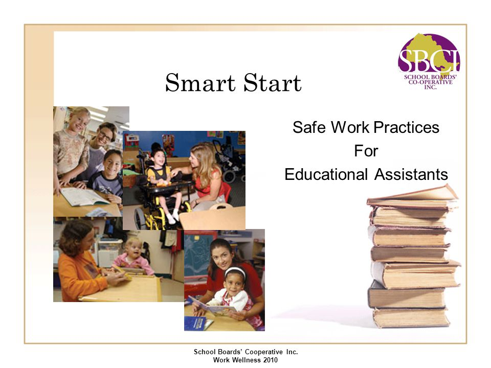 Safe Work Practices For Educational Assistants